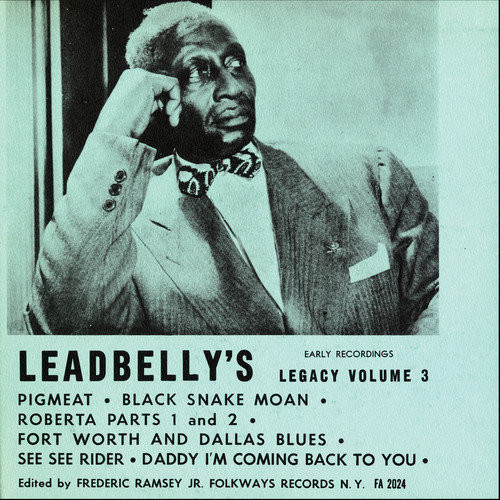 Lead Belly's Legacy, Vol. 3: Early Recordings [CD]