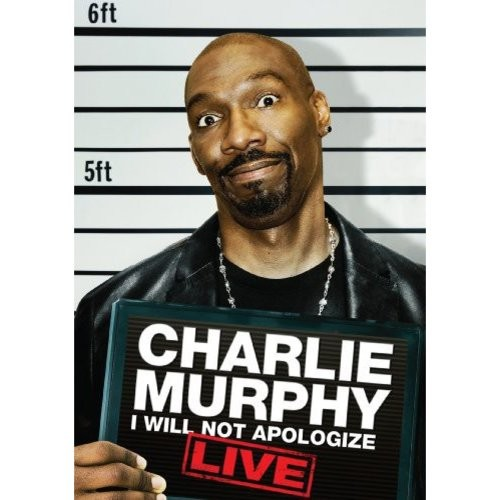 Charlie Murphy: I Will Not Apologize