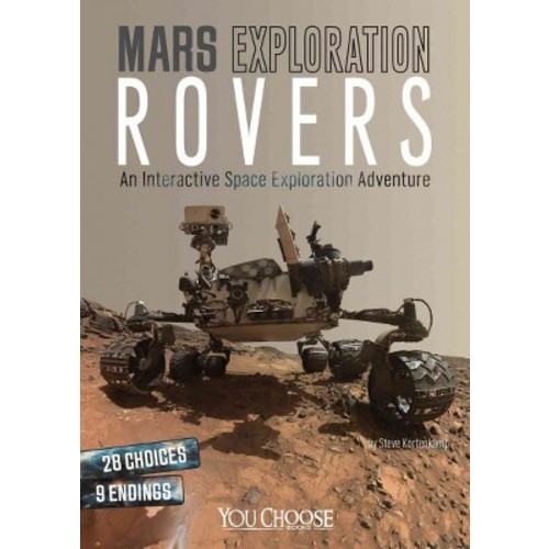 Mars Exploration Rovers : An Interactive Space Exploration Adventure (Library) (Steve Kortenkamp)