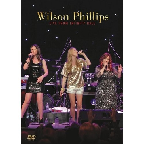 Wilson Phillips Live from Infinity Hall [DVD]