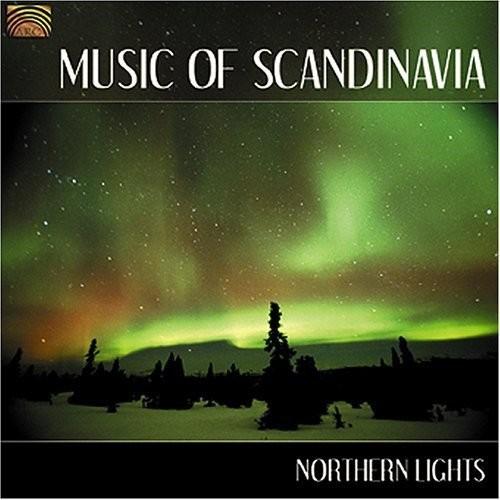 Music of Scandinavia: Northern Lights [CD]