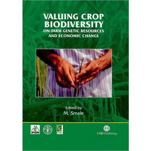 Valuing Crop Biodiversity: On-Farm Genetic Resources and Economic Change