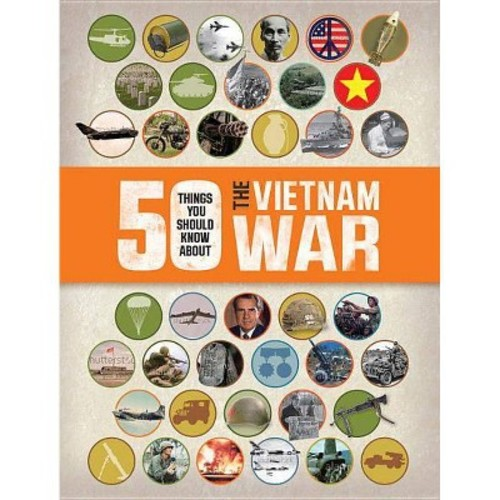 50 Things You Should Know About the Vietnam War (Paperback) (Chris McNab)