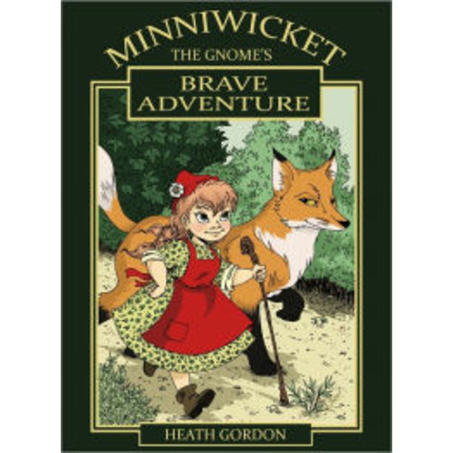 Minniwicket The Gnome's Brave Adventure