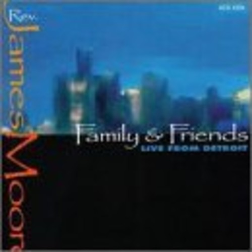 Family & Friends - Live From Detroit