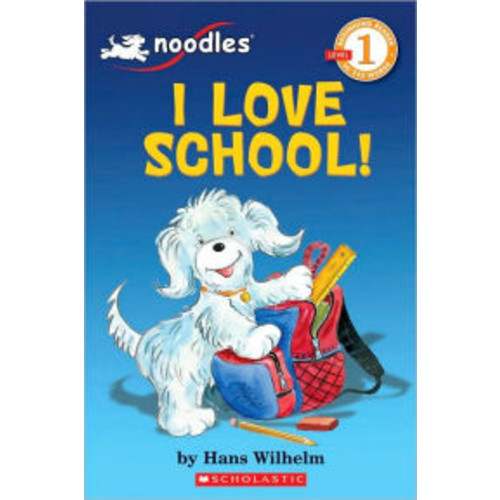 I Love School! (Noodles Series)