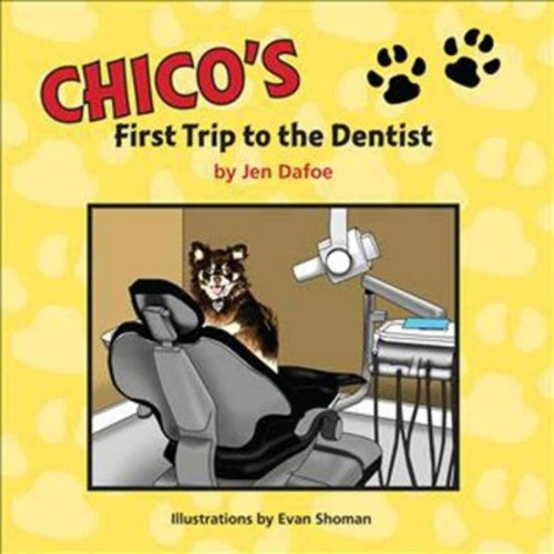 Chico's First Trip to the Dentist (Paperback)