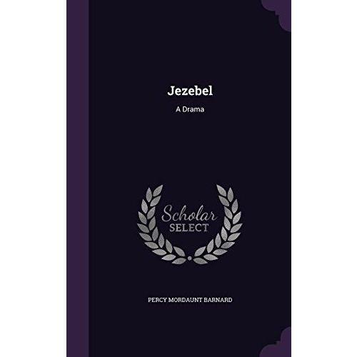 Jezebel: A Drama