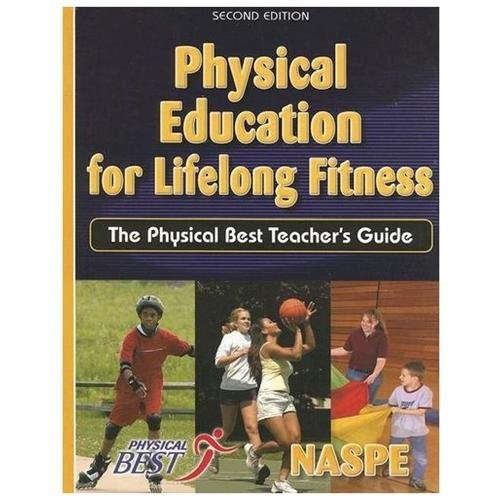 Physical Education for Lifelong Fitness : The Physical Best Teacher's Guide (Paperback)