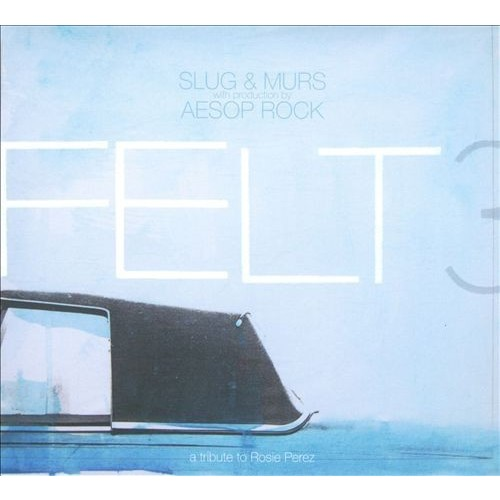 Felt 3: A Tribute to Rosie Perez [CD] [PA]