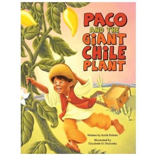 Paco and the Giant Chile Plant (Hardcover)