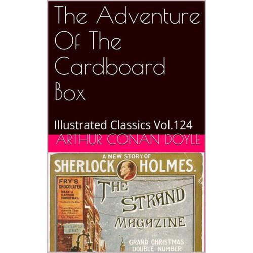 THE ADVENTURE OF THE CARDBOARD BOX ARTHUR CONAN DOYLE