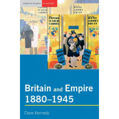 Britain and Empire, 1880-1945 / Edition 1