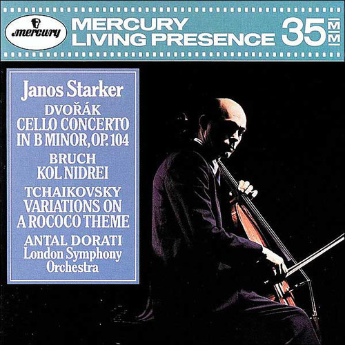 Dvork: Cello Concerto; Bruch: Kol Nidrei; Tchaikovsky: Variations on a Rococo Theme
