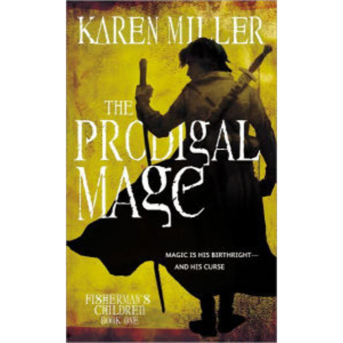 The Prodigal Mage (Fisherman's Children Series #1)