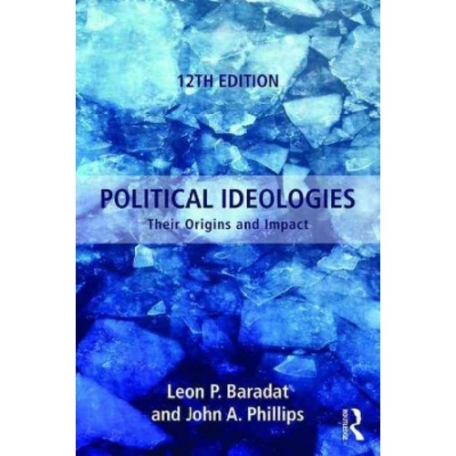 Political Ideologies: Their Origins and Impact (Paperback)