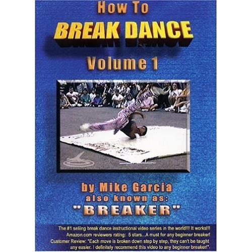 How To Break Dance vol. 1