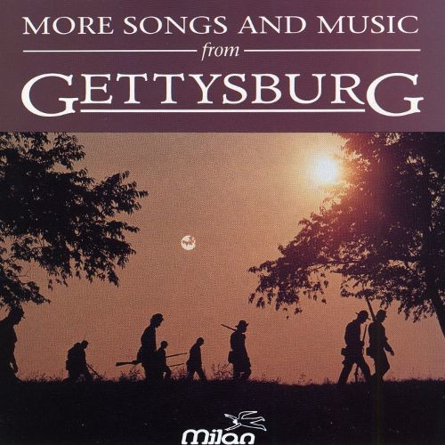 Gettysburg: More Songs & Music from the Movie [CD]