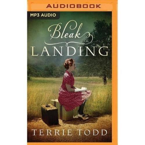 Bleak Landing (MP3-CD) (Terrie Todd)