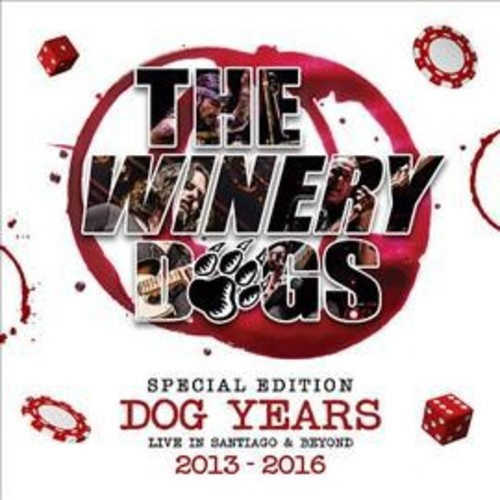 Dog Years - Live In Sant Winery Dogs