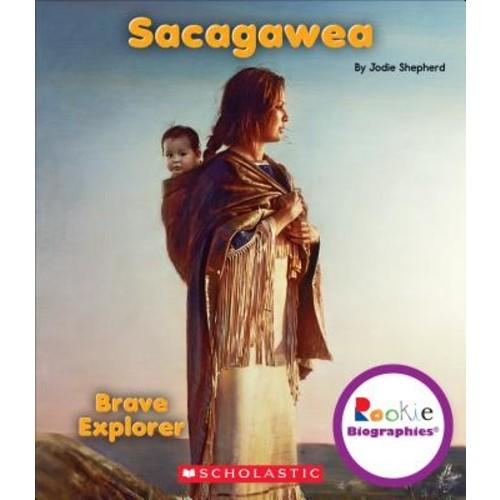 Sacagawea: Brave Explorer