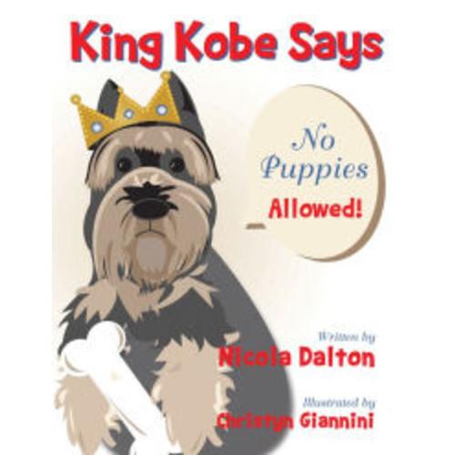 King Kobe Says: No Puppies Allowed! (PagePerfect NOOK Book)