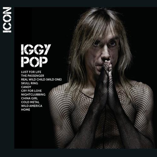 Iggy Pop - ICON: Iggy Pop (Parental Advisory)