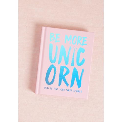 chronicle books llc Be More Unicorn