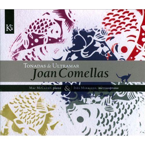 Joan Comellas: Tonadas de Ultramar [CD]