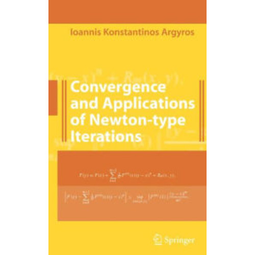 Convergence and Applications of Newton-type Iterations / Edition 1