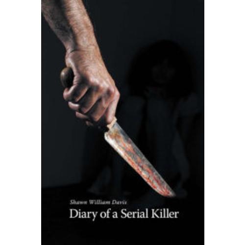 Diary Of A Serial Killer E Book
