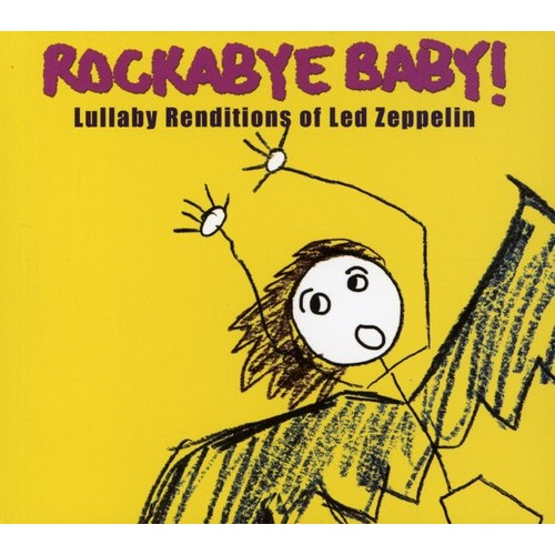 Lullaby Renditions Of Led Zeppelin, Rockabye Baby, (CD)