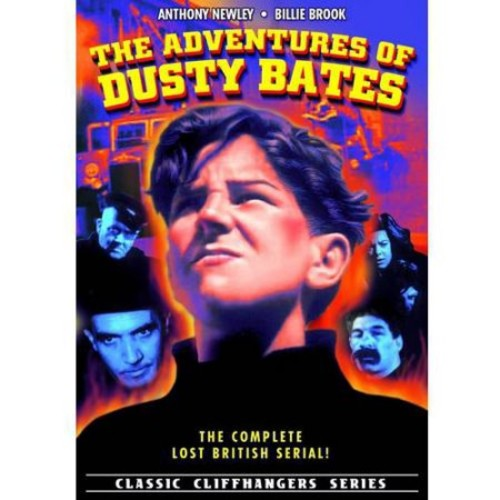Adventures Of Dusty Bates - Complete Lost British Serial: Anthony Newley, Billie Brooks, Michael McKeag, Bernard Lee, Grace Arnold, Wally Patch, Darrell Catling: Movies & TV