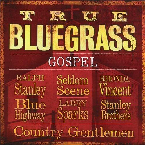 True Bluegrass Gospel