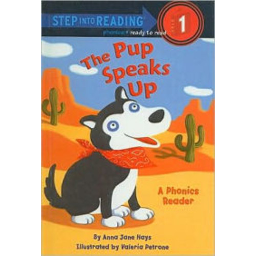 The Pup Speaks Up (Step into Reading Book Series: A Step 1 Book)