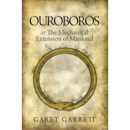 Ouroboros or the Mechanical Extension of Mankind