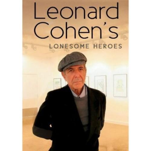 Leonard Cohen: Leonard Cohen's Lonesome Heroes