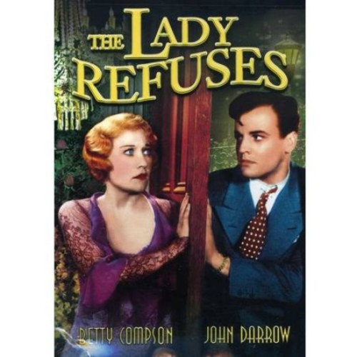 The Lady Refuses