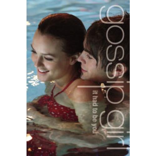 It Had to Be You: The Gossip Girl Prequel (Gossip Girl Series)
