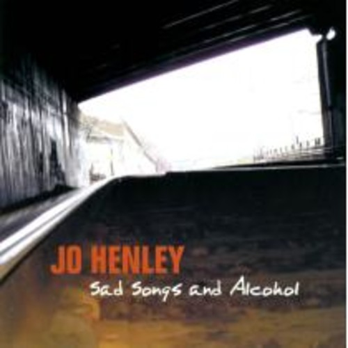 Sad Songs and Alcohol [CD]