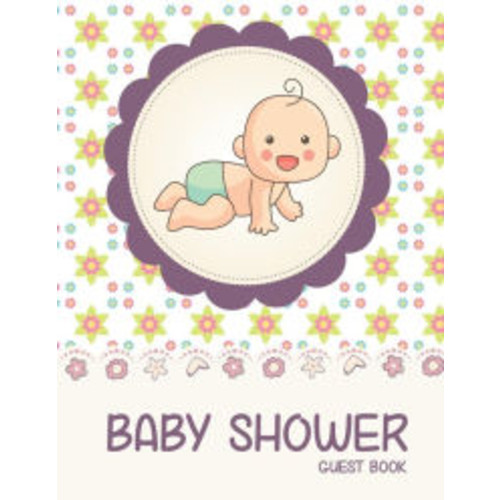 Baby Shower Guest Book: (Large Print Full Color) - Baby Shower Registry Book, Storybook This Makes a Wonderfuk Gift For Dad&Mom (Guest Book For Baby Shower): Baby Shower Guest Book