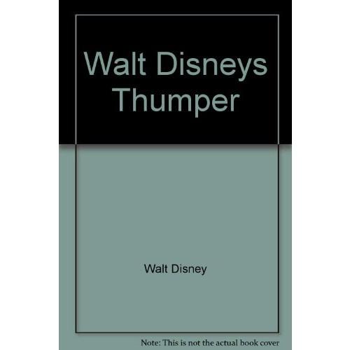 WALT DISNEY'S THUMPER.