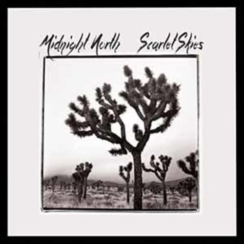 Midnight North - Scarlet Skies [Vinyl]