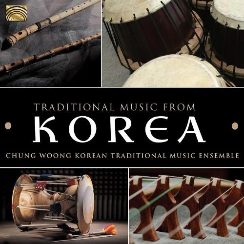 Korean Traditional Music Ensemble: Traditional Music from Korea [CD]