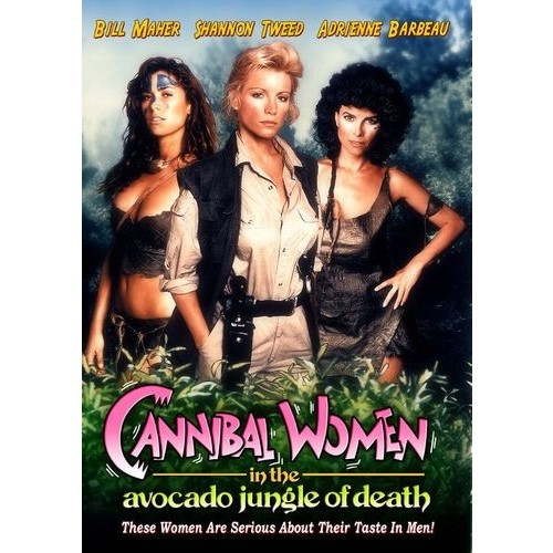 Cannibal Women in the Avocado Jungle of Death [DVD] [1989]