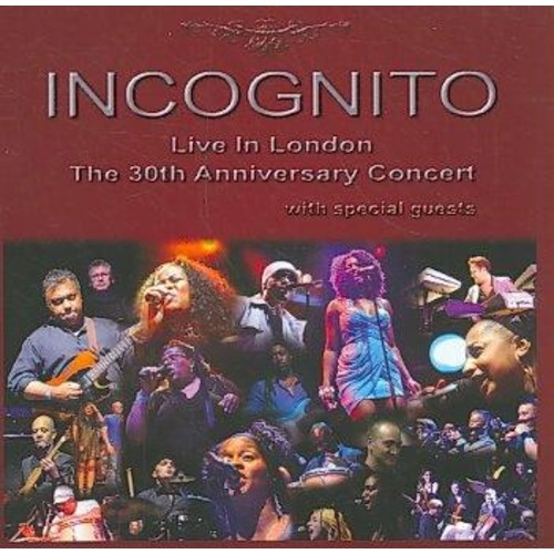 Incognito - Live in London: The 30th Anniversary Concert: Incognito