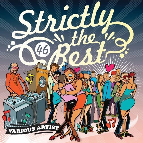 Strictly the Best, Vol. 46 [CD]