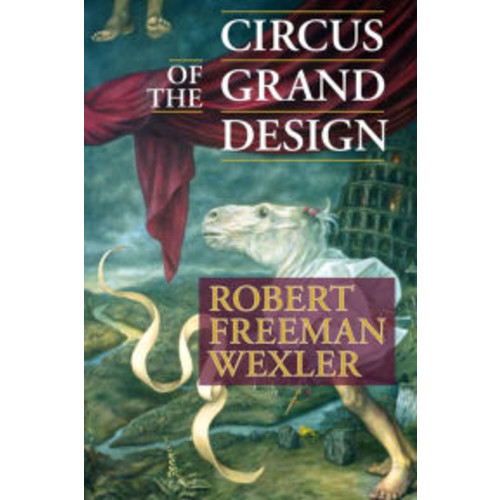 Circus of the Grand Design