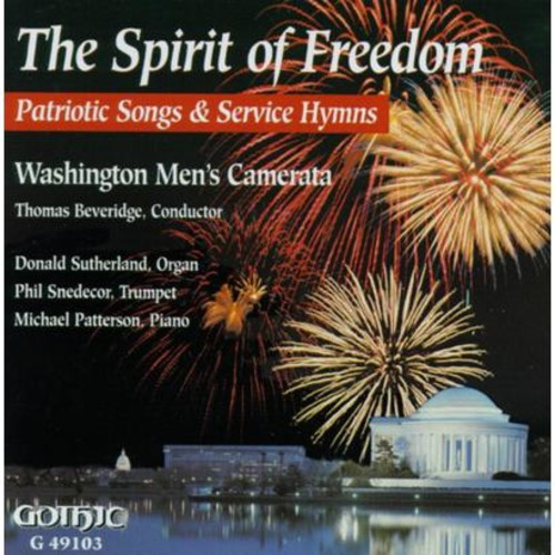 The Spirit of Freedom: Patriotic Songs & Service Hynms