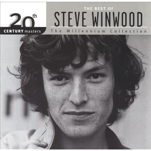 20th Century Masters: The Best of Steve Winwood Millennium Collection